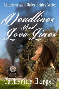 Mail Order Bride - Deadlines And Love Lines