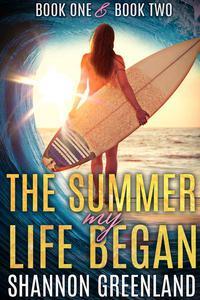 The Summer My Life Began