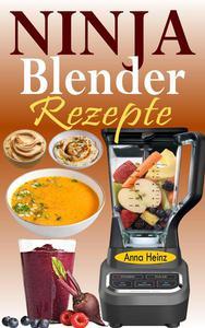 Ninja Blender Rezepte