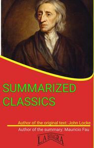 John Locke: Summarized Classics