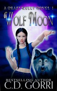 Wolf Moon: A Grazi Kelly Novel 1