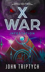 X War: Infestation