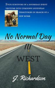 No Normal Day III, West
