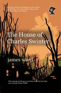 The House of Charles Swinter