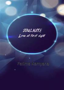 Soulmate: Love At First Sight