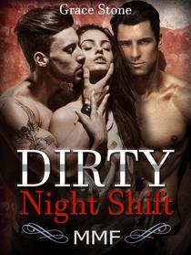 MMF: Dirty Night Shift