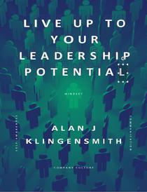 Live Up To Your Leadership Potential