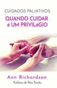Cuidados Paliativos: Quando Cuidar é um Privilégio