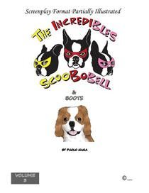 The Incredibles Scoobobell & Boots