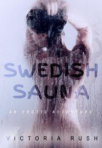 Swedish Sauna: An Erotic Adventure