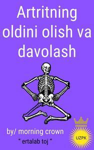 Artritning oldini olish va davolash