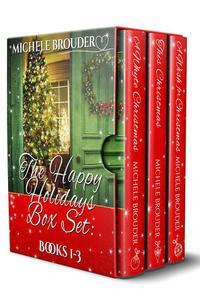 The Happy Holidays Box Set: Books 1-3