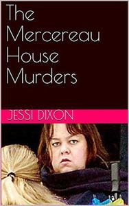 The Mercereau House Murders