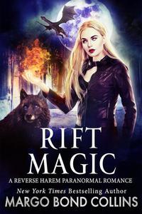 Rift Magic: A Reverse Harem Paranormal Fantasy Romance