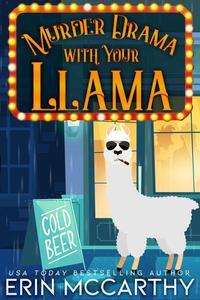 Murder Drama With Your Llama