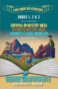 Eagle Mountain Adventures Books 1-3