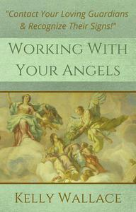Working With Your Angels