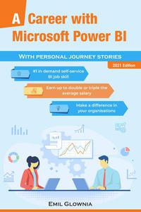 A Career with Microsoft Power BI - 2021 Edition