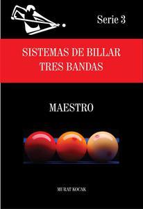 Sistemas de Billar  Tres Bandas  - Maestro