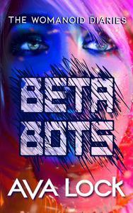 Beta Bots