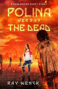 Polina Versus the Dead