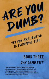 Are You Dumb?