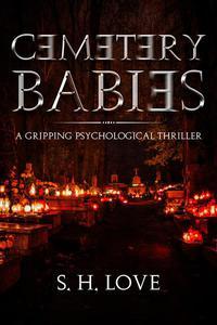 Cemetery Babies