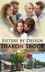 Sisters by Design, books 1-3