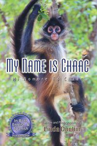 My Name is Chaac: Mi Nombre Es Chaac
