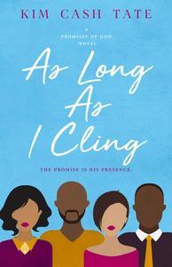 As Long As I Cling