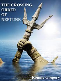 The Crossing, Order Of Neptune