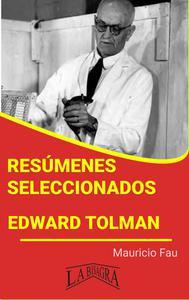 Resúmenes Seleccionados: Edward Tolman