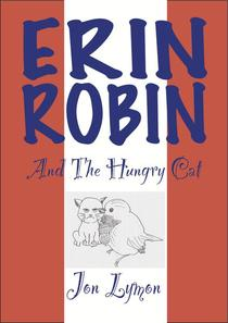 Erin Robin And The Hungry Cat