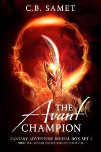 The Avant Champion (Fantasy Adventure Digital Box Set 1)