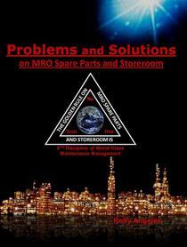 Problems and Solutions on MRO Spare Parts and Storeroom 6th Discipline of World Class Maintenance  Management
