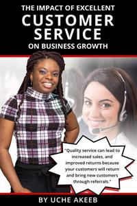 The Impact Of Excellent Customer Service On Business Growth