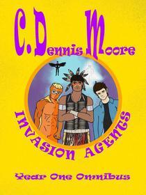 Invasion Agents Year One Omnibus