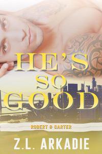 He's So Good: Robert & Carter