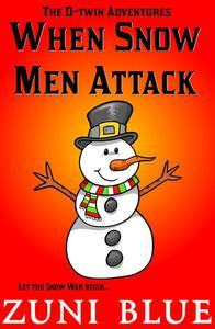 When Snow Men Attack