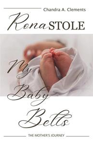Rona Stole My Baby Bells: The Mother's Journey