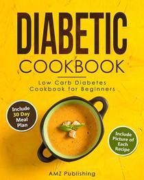 Diabetic Cookbook: Low Carb Diabetes Cookbook for Beginners