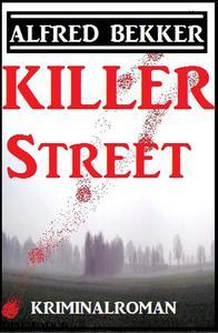 Killer Street: Kriminalroman
