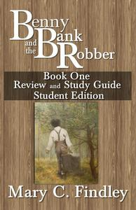 Benny and the Bank Robber Book One Review and Study Guide  Student Edition