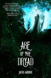 Age of the Dryad