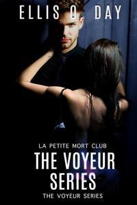 The Voyeur Series Books 1 - 4