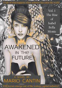 Awakened in the Future: The Rise of Isabel Bella Monte
