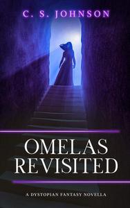 Omelas Revisited