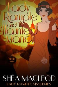 Lady Rample and the Haunted Manor