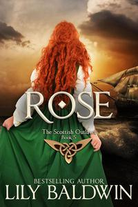 Rose: A Scottish Outlaw
