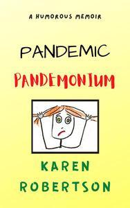Pandemic Pandemonium
